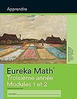 French - Eureka Math Grade 3 Learn Workbook #1 (Modules 1-2)