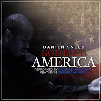 God Bless America (feat. Chenee Campbell)