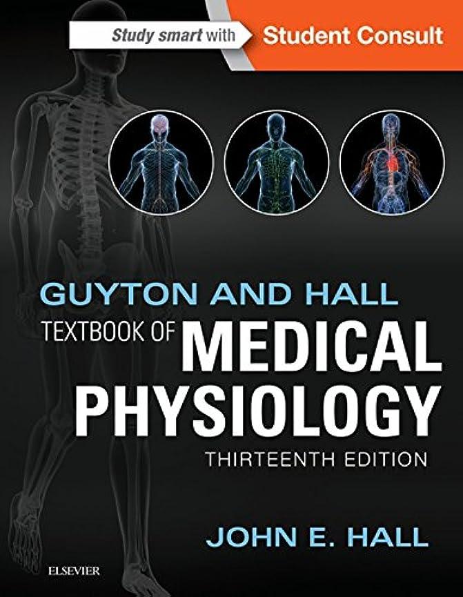 個人線ブランデーGuyton and Hall Textbook of Medical Physiology E-Book (Guyton Physiology) (English Edition)