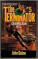Chameleon Kill (Terminator Series, No. 5) 0523421168 Book Cover