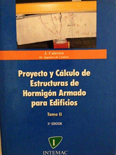 Proyecto y calculo de estructuras de hormigon armado para edificios