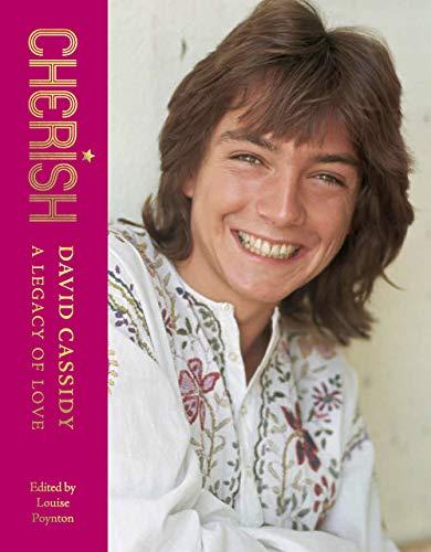 Cherish: David Cassidy: A Legacy of Love