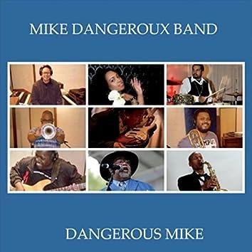 Dangerous Mike