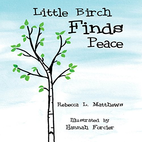 Little Birch Finds Peace audiobook cover art