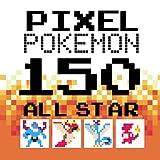 Pixel pokemon 150 allstar
