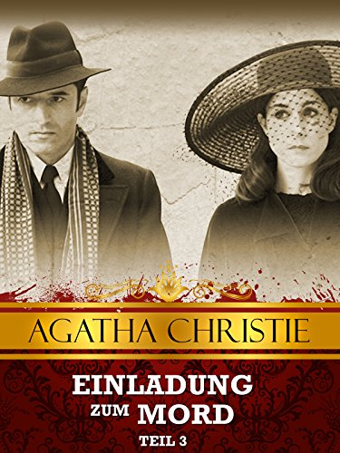 Agatha Christie - Einladung zum Mord Teil 3