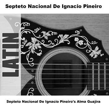 Septeto Nacional De Ignacio Pineiro's Alma Guajira