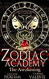 Zodiac Academy: The Awakening (Kindle Edition)