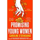 Promising Young Women: 'I loved it - whipsmart and so witty' Marian Keyes (English Edition)