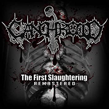 The First Slaughtering (Remastered)