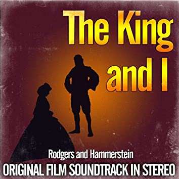 The King And I - Original Film Soundtrack In Stereo