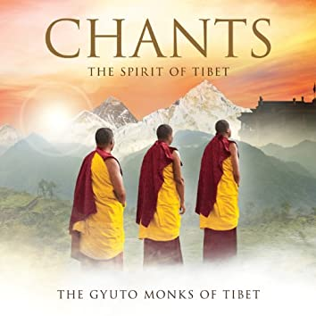 Chants - The Spirit Of Tibet