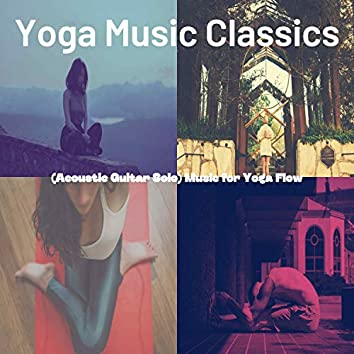 (Acoustic Guitar Solo) Music for Yoga Flow