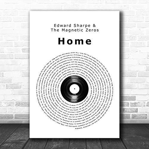 Edward Sharpe The Magnetic Zeros Home Vinyl Record Song Lyric Wall Art Print Print Wall Decor Art Gifts Lovers Poster