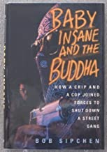 Baby Insane and the Buddha Hardcover December 1, 1992