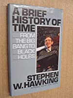 Brief History of Time: From the Big Bang to Black Holes (ISIS Large Print S.)