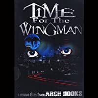 Time for the Wingman ...A Music Film [DVD]