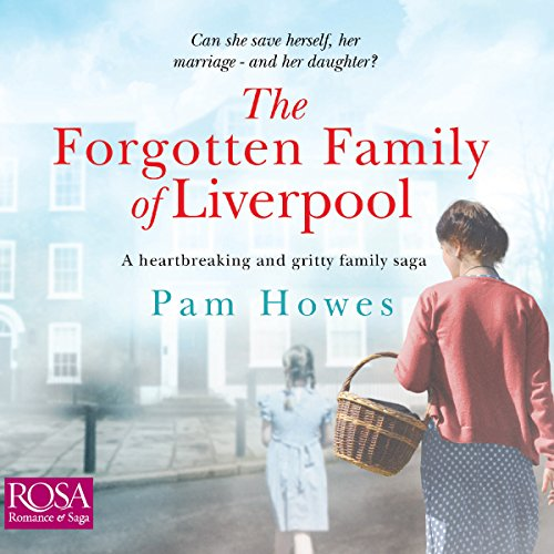 The Forgotten Family of Liverpool audiobook cover art