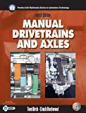 Manual Drivetrains and Axles (4th Edition) (Halderman/Birch Automotive Series)
