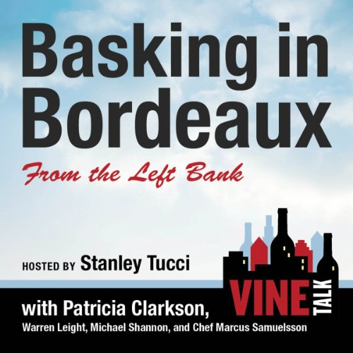 Basking in Bordeaux from the Left Bank audiobook cover art