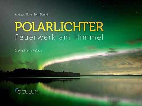 Polarlichter: Feuerwerk am Nachthimmel