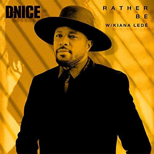 D-Nice feat. Kiana Ledé
