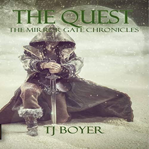 The Quest, A Mirror Gate Chronicle, Book 1 (The Mirror Gate Chronicles) Titelbild
