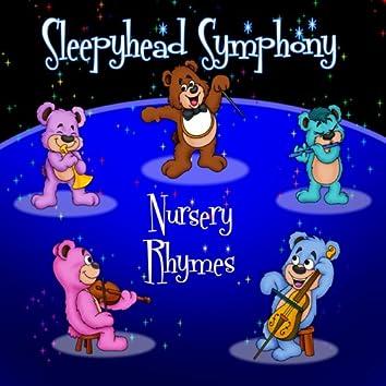 Sleepyhead Symphony - Nursery Rhymes