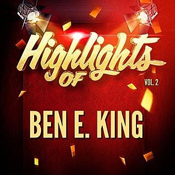 Highlights of Ben E. King, Vol. 2