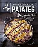 Patates - Faites-vous plaisir !