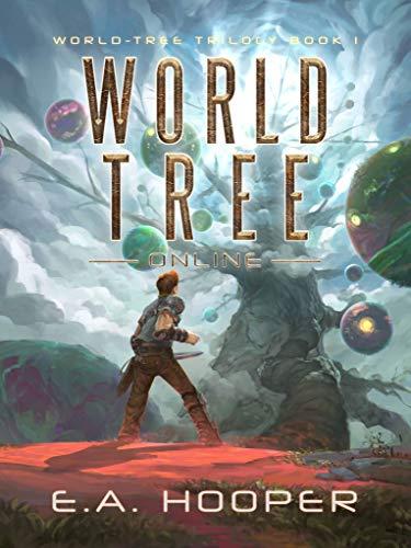 World-Tree Online by EA Hooper ebook deal