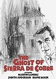 The Ghost of Sierra de Cobre (Special Edition)