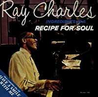 Ingredients in a Recipe for Soul/Have a Smile With Me by Ray Charles (1997-08-19)