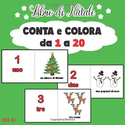 Libro di Natale: CONTA e COLORA da 1 a 20 (età 3+)