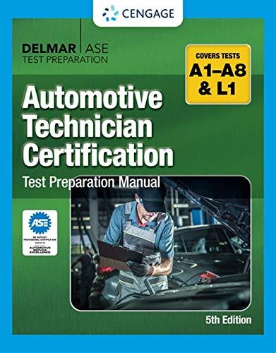 Automotive Technician Certification Test Preparation Manual...