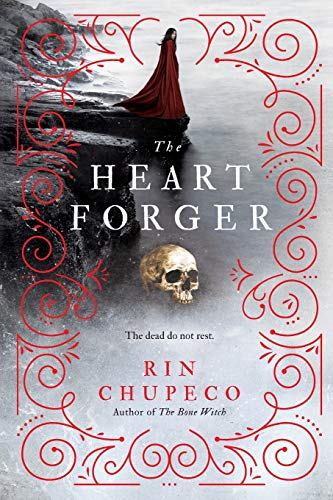 The Heart Forger: Bone Witch #2 (The Bone Witch, 2)