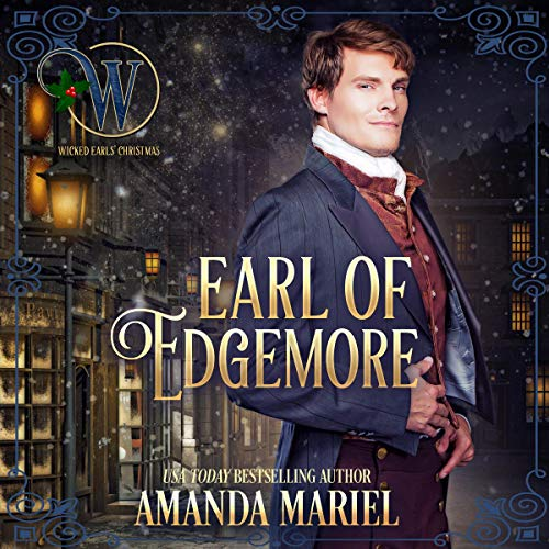 Earl of Edgemore: Wicked Earls' Club, Book 18