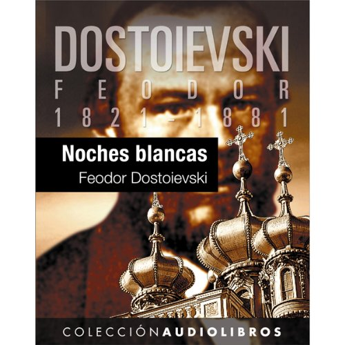 Noches blancas [White Nights] audiobook cover art