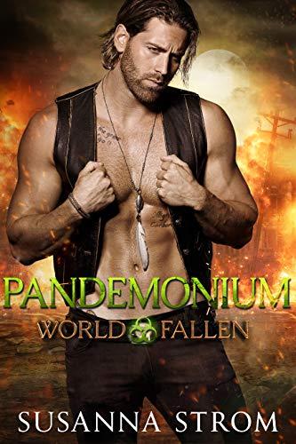 Pandemonium (World Fallen Book 1) by [Susanna Strom]