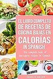 El Libro Completo De Recetas De Cocina Bajas En Calorías In