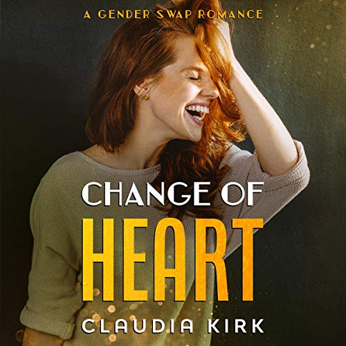 Change of Heart Audiobook By Claudia Kirk cover art