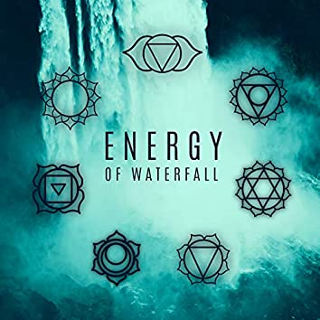 Energy of Waterfall. Soothing & Healing Sounds of Water (Calmness, Relaxation, Meditation)