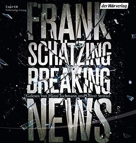 Buchseite und Rezensionen zu 'Breaking News: Sonderausgabe' von Frank Schätzing