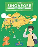 Singapore: Travel for kids: The fun way to discover Singapore (Travel Guide For Kids)