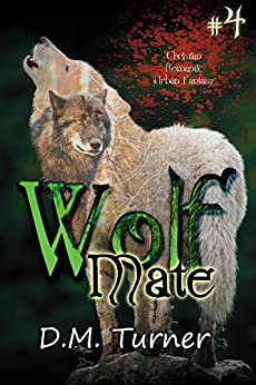 Mate (WOLF Short Story Serials Book 4) by [D.M. Turner]