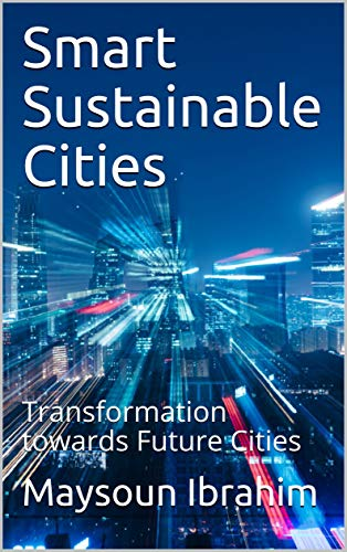 Smart Sustainable Cities: Transformation towards Future Cities (English Edition)