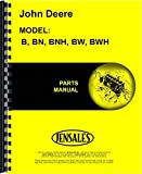 John Deere B BN BNH BW BWH (SN# 60000 and up) Tractor Parts Manual (JD-P-PC330)