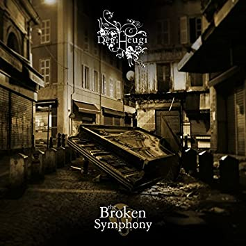 The Broken Symphony