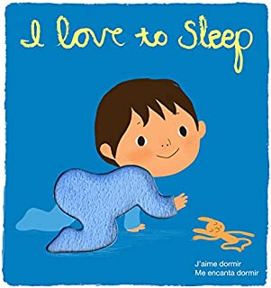 I Love to Sleep: Deluxe Touch-and-Feel (Spanish and French Edition)