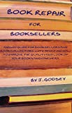 Book Repair for Booksellers (English Edition)